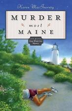 Murder Most Maine 3 by Karen MacInerney (2008, Paperback, NEW, 1st edition)