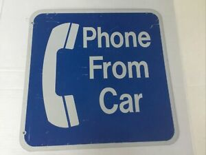 Vintage Public Telephone Sign~Phone From Car~Blue & White