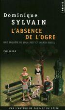 Livre Poche l'absence de l'ogre Dominique Sylvain book