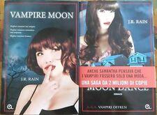 Vampire Moon - Moon Dance- J.r. Rain,  2012,  Giunti Editore