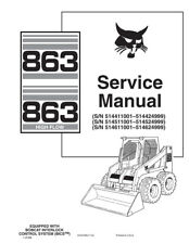 Bobcat 863 863HF Highflow Skid Steer Updated 2010 Edition Repair Service Manual