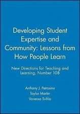 Developing Student Expertise and Community: Lessons from How People Learn: New D