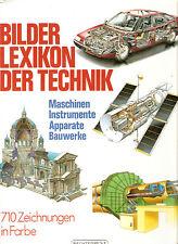 Fachbuch Bilderlexikon der Technik : Maschinen, Instrumente, Apparate, Bauwerke