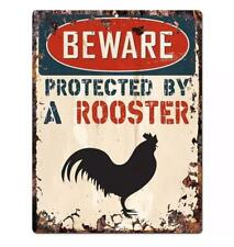 Metal Plate Sign Warn Beware Protected By Rooster Trespass Wall Cave Home Decor