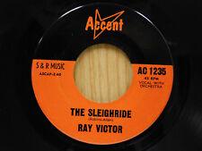Ray Victor 45 The Sleighride / LA Noche De Invierno ~ Accent M-