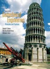 Geotechnical Engineering: Principles and Practices 2nd Int'l Edition