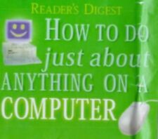 Very Good, How to Do Just About Anything on a Computer (Readers Digest), Reader'