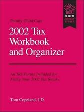 Family Child Care 2002 Tax Workbook and Organizer by Copeland, Tom