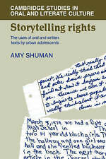 Storytelling Rights: The Uses of Oral and Written Texts by Urban Adolescents (C