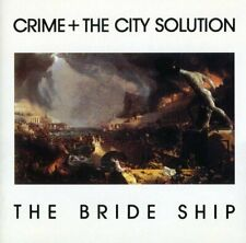 CRIME and THE CITY SOLUTION - THE BRIDE SHIP [CD]