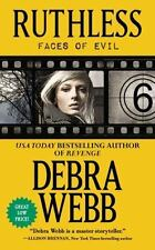 Faces of Evil: Ruthless 6 by Debra Webb (2013, Paperback)