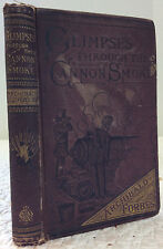 GLIMPSES THROUGH THE CANNON-SMOKE: A Series of Sketches.-Archibald Forbes, 1881