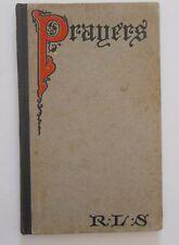 Prayers Written at Vailima by Robert Louis Stevenson First American edition 1904