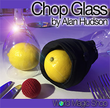 Chop Glass (Gimmicks and Online Instructions) by Alan Hudson and World MagicShop