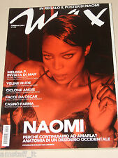 NAOMI CAMPBELL COVER + POSTER=ANGELICA MARIA CEPEDA=MAGAZINE MAX ITALY=2004
