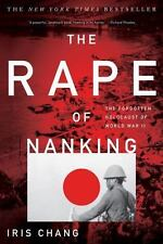 The Rape of Nanking : The Forgotten Holocaust of World War II by Iris Chang (20…