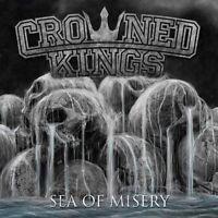 CROWNED KINGS - SEA OF MISERY   CD NEW