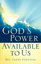 God's Power Available To Us, Fontaine, Sandy 9781594678707 Fast Free Shipping,,