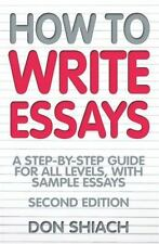 How to Write Essays: A Step-By-Step Guide for All Levels, with Sample-ExLibrary