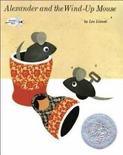 Alexander and the Wind-Up Mouse (Brand New Paperback) Leo Lionni