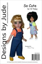"So Cute Overall & Skirtall Doll Clothes Sewing Pattern 10"" Patsy Tonner"