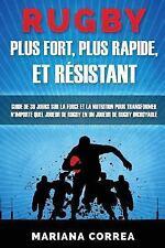 RUGBY PLUS FORT, PLUS RAPIDE, et RESISTANT : GUIDE de 30 JOURS SUR la FORCE...