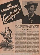 Jim Courtright *-Gunfighter+Earp, Fountain *, Gillette *, Grimes,Hardin, Hayes,