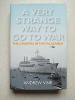 A Very Strange Way to Go to War: The Canberra in the Falklands by Andrew Vine