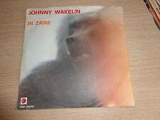 LP 45 GIRI JOHNNY WALKELIN IN ZAIRE PNP 57073