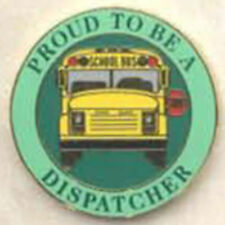 Exclusive, Proud To Be a School Bus Dispatcher Lapel / Hat Pin