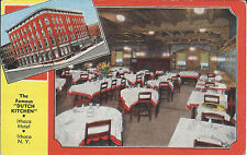 "THE FAMOUS ""DUTCH KITCHEN"", ITHACA HOTEL. ITHACA, NY /  VINTAGE POSTCARD"