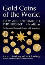 Gold Coins of the World - From Ancient Times to the Present, 9. Auflage 2016