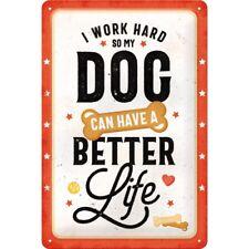 Blechschild 20x30 cm Pfotenschild Better Dog Life