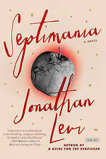 Septimania - Hardcover NEW - Jonathan Levi (A 11 Aug. 2016)