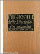 DIGESTO DELLE DISCIPLINE PRIVATISTICHE SEZIONE COMMERCIALE VOLUME IV 4 UTET 1989