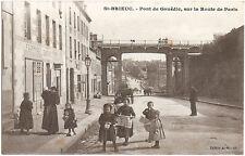 St BRIEUC (22) - Pont de Gouëdic, sur la Route de Paris