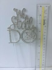 "25th Wedding Anniversary © ""We Still Do"" Vow renewal Rhinestone Cake Topper"