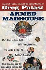 Armed Madhouse: Who's Afraid of Osama Wolf?, China Floats, Bush Sinks, The Schem