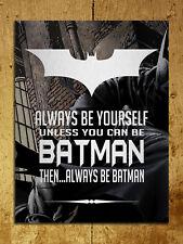 Metal Sign Inspirational Metallic Batman pictorial Tin wall plaque gift