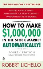 How to Make $1,000,000 in the Stock Market Automatically: 4th Edition