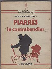 Piarrès -Le Contrebandier - Gaëtan Bernovillé - Scouts