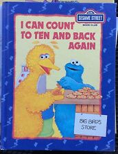 Sesame Street Book Club: I Can Count to Ten and Back Again c1985 Good Hardcover