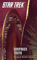 Star Trek Unspoken Truth by Margaret Wander Bonanno (Paperback) New Book