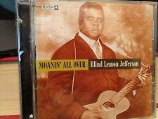 Moanin' All Over by Blind Lemon Jefferson (CD, Apr-1996, Tradition/Rykodisc)