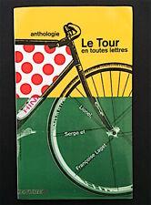 Le Tour de France en toutes lettres - Laget 2003 - Blondin, Haedens, Barthes ...