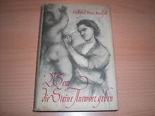 DDR Roman Wem die Steine Antwort geben von Hildegard Maria Rauchfuss