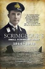 Scrimgeour's Scribbling Diary: The Truly Astonishing Diary and Letters of an Edw