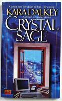 Crystal Sage by Kara Dalkey 1999 ROC Fantasy Paperback Book