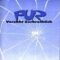 Pur Vorsicht zerbrechlich (1985/90) [CD]