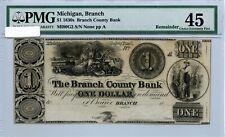 1830'S    Branch, Michigan  Counrty Bank  PMG XF 45   $1